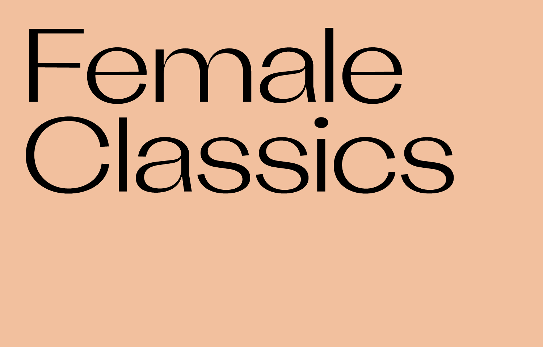 Female Classics ♀